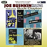 Joe Bushkin Feat Buck Clayton Three Classic Albums Plus (After Hours / Piano Moods / Brad Gowans And His New York Nine)