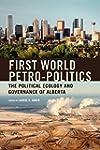 First World Petro-Politics: The Polit...