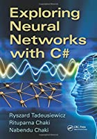 Exploring Neural Networks with C# Front Cover