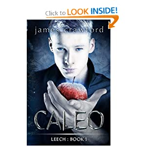 Caleo (Leech) (Volume 1) james crawford and Melissa M Ringsted