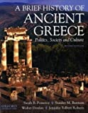 img - for A Brief History of Ancient Greece: Politics, Society and Culture by Sarah B Pomeroy (2009-02-26) book / textbook / text book