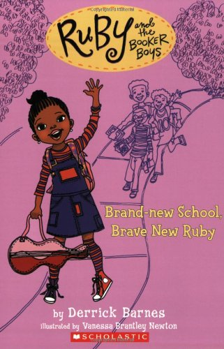 Ruby and the Booker Boys #1: Brand New School, Brave New Ruby