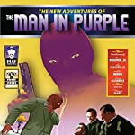 The New Adventures of the Man in Purple | Russ Anderson Jr.,Ashley Mangin,Lee Houston Jr.,Terry Alexander