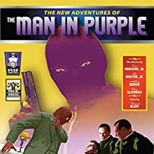 The New Adventures of the Man in Purple | Livre audio Auteur(s) : Russ Anderson Jr., Ashley Mangin, Lee Houston Jr., Terry Alexander Narrateur(s) : Mark Barnard