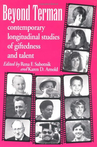 Beyond Terman: Contemporary Longitudinal Studies of Giftedness and Talent (Creativity Research Series)