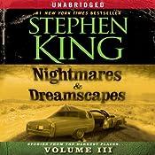 Nightmares & Dreamscapes, Volume III | [Stephen King]