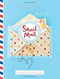 img - for Snail Mail: Rediscovering the Art and Craft of Handmade Correspondence book / textbook / text book