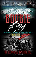 Boobie Boy: Miami's Urban Chronicle's Volume 2 (Miami Urban Chronicle's)