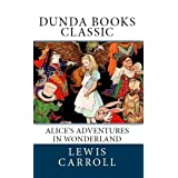 Alice's Adventures in Wonderland (Dunda Books Classic)di Lewis Carroll