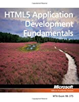 HTML5 Application Development Fundamentals, Exam 98-375