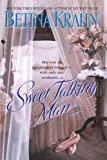 Sweet Talking Man (0553576194) by Betina Krahn,Betina M. Krahn