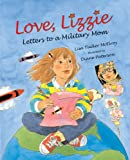 Love, Lizzie: Letters to a Military Mom