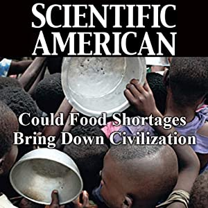 Could Food Shortages Bring Down Civilization?: Scientific American | [Lester R. Brown]