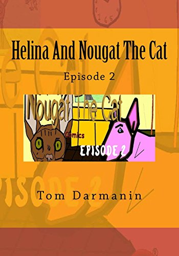 Helina And Nougat The Cat Episode 2 (Volume 2) [Darmanin, Tom] (Tapa Blanda)