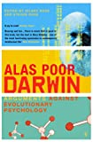 img - for Alas, Poor Darwin : Arguments Against Evolutionary Psychology book / textbook / text book