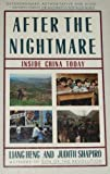 After the Nightmare: Inside China Today (0020209908) by Heng, Liang