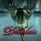 Desolate: Desolation, Book 2 | [Ali Cross]