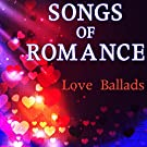 Songs of Romance (Love Ballads)