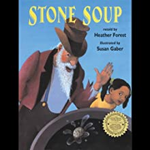 Stone Soup (       UNABRIDGED) by Heather Forest Narrated by Heather Forest