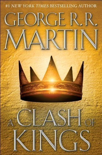 By George R.R. Martin: A Clash of Kings (A Song of Ice and Fire, Book 2): -Bantam-: Amazon.com: Books