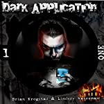 Dark Application: ONE: Dark Application Series, Book 1 | Brian Krogstad,Lindsey Waterman