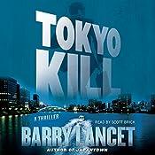 Tokyo Kill: Jim Brodie, Book 2 | Barry Lancet