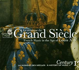 Century 13: French Music in Age of Louis Xiv