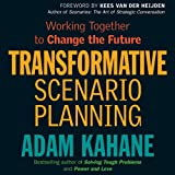 img - for Transformative Scenario Planning: Working Together to Change the Future book / textbook / text book