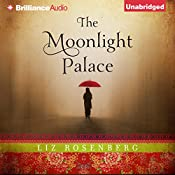 The Moonlight Palace | [Liz Rosenberg]