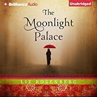 The Moonlight Palace (       UNABRIDGED) by Liz Rosenberg Narrated by Amy McFadden