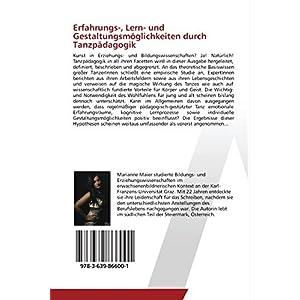 Erfahrungs-, Lern- und Gestaltungsmöglichkeiten durch Tanzpädagogik: Besonderheiten aus der Sicht von ExpertInnen
