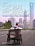 img - for By Scott R. Sernau Global Problems: The Search for Equity, Peace, and Sustainability (3rd Edition) book / textbook / text book