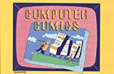img - for [(Computer Comics)] [By (author) Sebastian Orfali] published on (January, 1993) book / textbook / text book