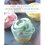 Buttercup Bake Shop Cookbook ~ Jennifer Appel