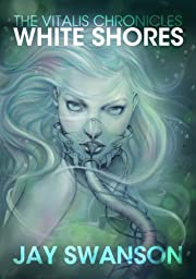 The Vitalis Chronicles: White Shores