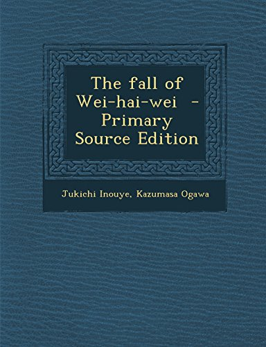 The fall of Wei-hai-wei