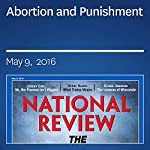Abortion and Punishment | Robert P. George,Ramesh Ponnuru