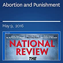 Abortion and Punishment Periodical by Robert P. George, Ramesh Ponnuru Narrated by Mark Ashby