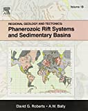 img - for Regional Geology and Tectonics: Phanerozoic Rift Systems and Sedimentary Basins book / textbook / text book