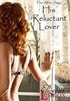 His Reluctant Lover (The Alfieri Saga Book 3) (English Edition)