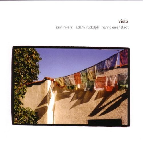 vista-by-sam-rivers-adam-rudolph-2004-09-21