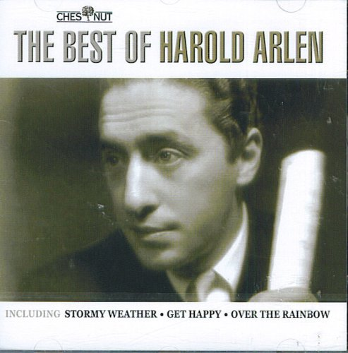 The Best Of Harold Arlen by Harold Arlen, Ella Fitzgerald, Frank Sinatra, Bing Crosand Billie Holiday