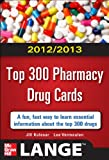 www.payane.ir - 2012-2013 Top 300 Pharmacy Drug Cards (LANGE FlashCards)