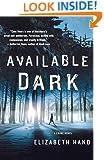 Available Dark: A Crime Novel