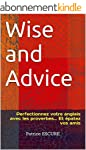 Wise and Advice: Perfectionnez votre...