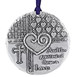 Greatest Is Love Ornament