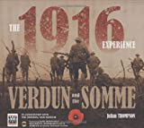 The 1916 Experience: Verdun and the Somme (1844424502) by Thompson, Julian