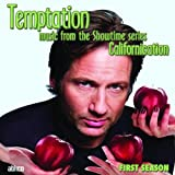 "Temptation: Music from the Showtime Series ""Californication"", First Seasonvon ""Ost"""
