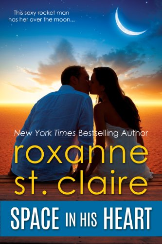 Roxanne St. Claire - Space In His Heart (Contemporary Romance)