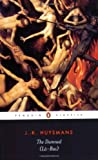 The Damned (La-Bas) (Penguin Classics) (0140447679) by Huysmans, Joris-Karl
